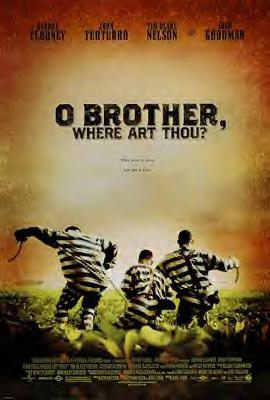 O BROTHER ,WHERE ART THOU