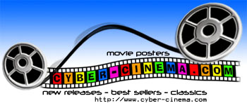 CyberCinema - The Online Movie Poster Store (New Releases, Best Sellers, and Classis Reprints)