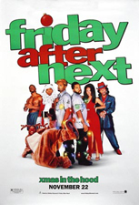 Friday After Next Movie Posters for sale